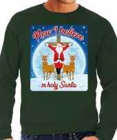 Foute kersttrui now i believe in holy santa groen voor heren