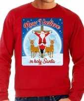 Foute kersttrui now i believe in holy santa rood voor heren